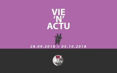 Vie'N'Actu du 28 09 2018 –  L' actualité de Vienne Condrieu