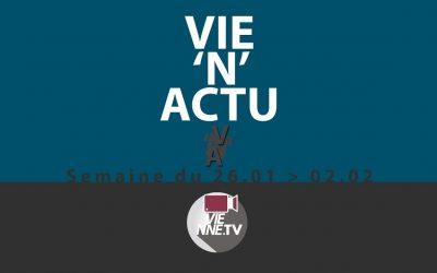 VIE'N'ACTU  26.01.2018 – 02.02.2018