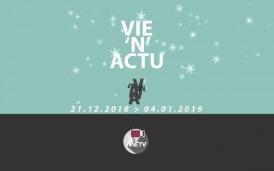 Vie'N'Actu du 21 12 2018 au 04 01 2019