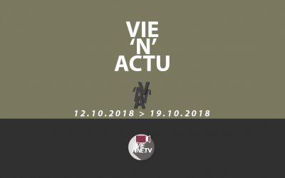 Vie'N'Actu 12 octobre 2018