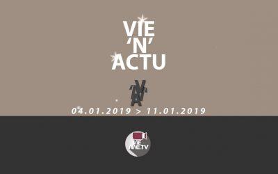 Vie'N'Actu 04 01 2019 au 11 01 2019
