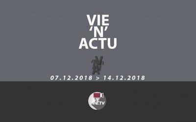 Vie'N'Actu  décembre 07 12 2018 au 14 12 2018